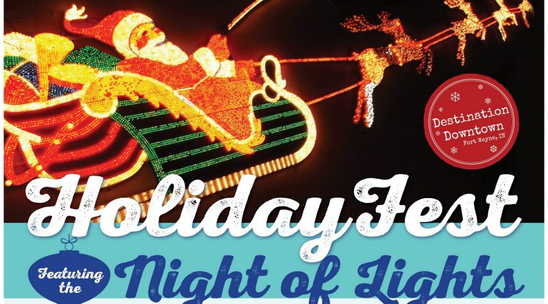 Holiday Fest Fort Wayne