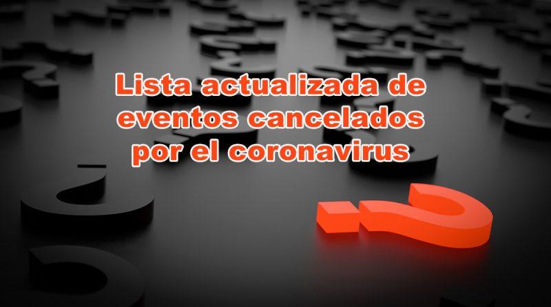 Cancelaciones Coronavirus