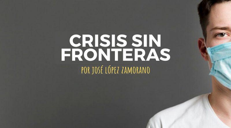 Crisis sin fronteras