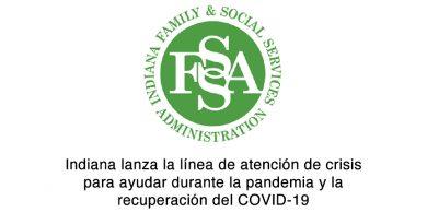Indiana lanza la línea de atención de crisis para ayudar durante la pandemia y la recuperación del COVID-19