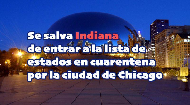 Se salva Indiana de entrar a la lista de estados en cuarentena por la ciudad de Chicago