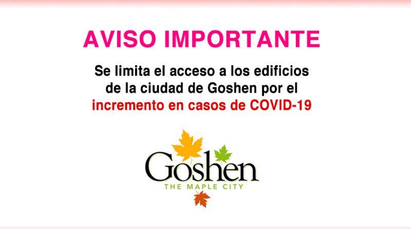 Se limita el acceso a los edificios de la ciudad de Goshen por el incremento en casos de COVID-19