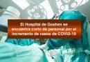 El Hospital de Goshen se encuentra corto de personal por el incremento de casos de COVID-19