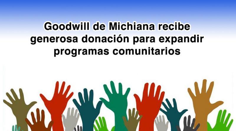 Goodwill de Michiana recibe generosa donación para expandir programas comunitarios