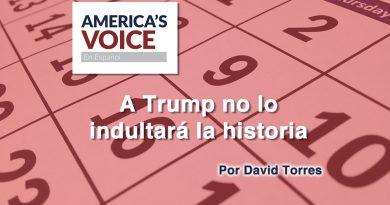 A Trump no lo indultará la historia