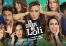 """Telemundo estrena la nueva comedia romántica """"La suerte de Loli"""""""