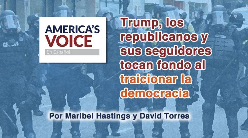 Trump, los republicanos y sus seguidores tocan fondo al traicionar la democracia