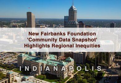 New Fairbanks Foundation 'Community Data Snapshot' Highlights Regional Inequities