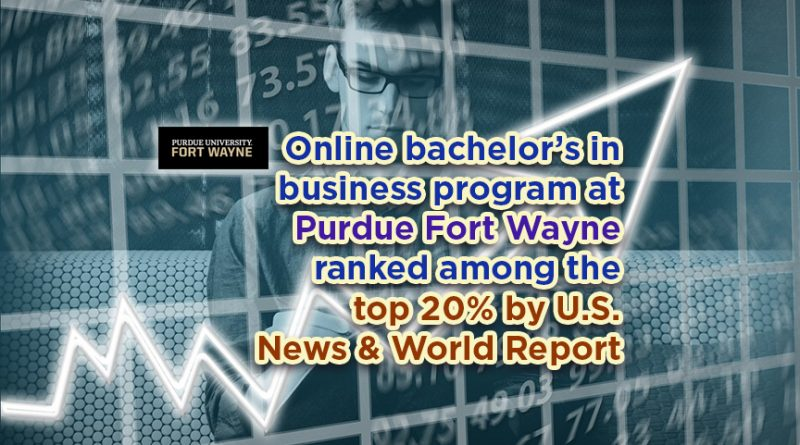 Online bachelor's in business program at Purdue Fort Wayne ranked among the top 20% by U.S. News & World Report