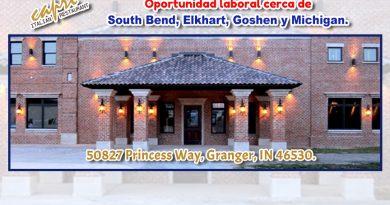 Oportunidad laboral cerca de South Bend, Elkhart, Goshen y Michigan.
