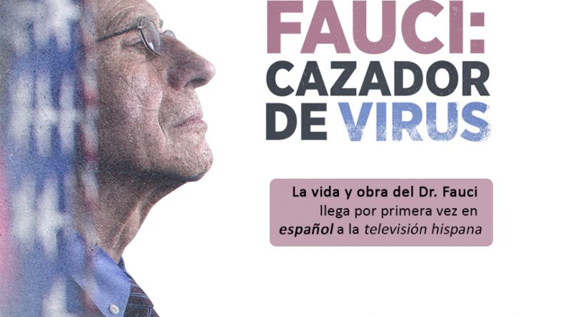La vida y obra del Dr. Fauci llega por primera vez en español a la televisión Hispana