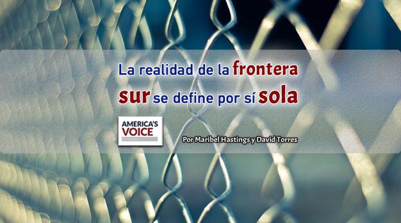 La realidad de la frontera sur se define por sí sola