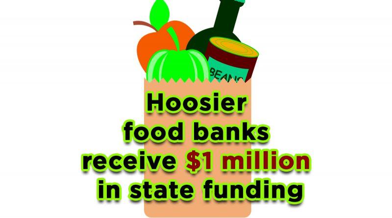 Hoosier food banks receive $1 million in state funding