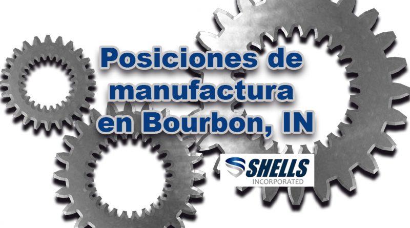 Posiciones de manufactura en Bourbon, IN