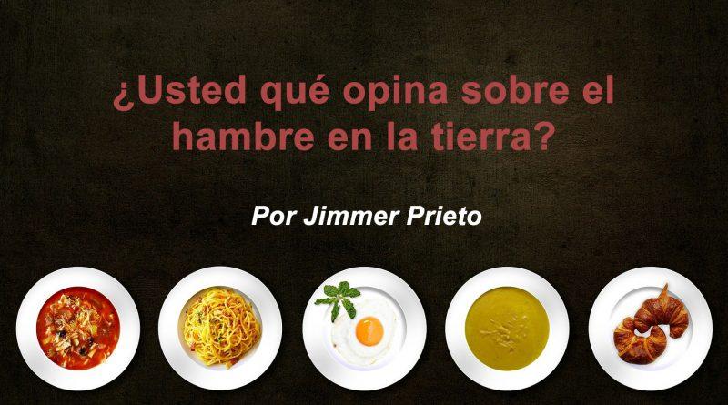 ¿Usted qué opina sobre el hambre en la tierra?