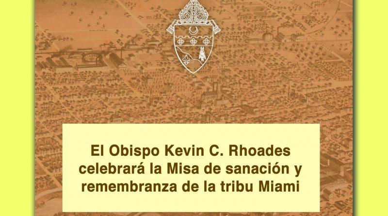 El Obispo Kevin C. Rhoades celebrará la Misa de sanación y remembranza de la tribu Miami