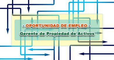 OPORTUNIDAD DE EMPLEO - Gerente de Propiedad de Activos